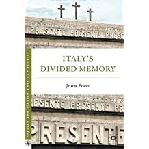 By Foot, John ( Author ) [ Italy's Divided Memory By Nov-2011 Paperback