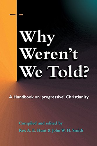 Why Weren't We Told by Rex A E Hunt (Editor), John W H Smith (Editor) (1-Feb-2013) Paperback