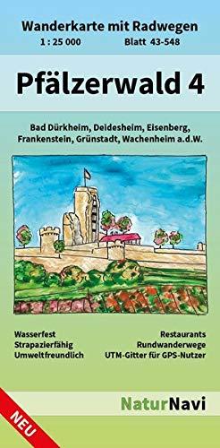 Pfälzerwald 4: Wanderkarte mit Radwegen, Blatt 43-548, 1 : 25 000, Bad Dürkheim, Deidesheim, Eisenberg, Frankenstein, Grünstadt, Wachenheim a.d.W. (NaturNavi Wanderkarte mit Radwegen 1:25 000) - Topographische Wanderkarten