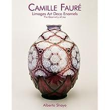Camille Faure: Limoges Art Deco Enamels: The Geometry of Joy.