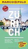 MARCO POLO Reiseführer Zürich: Reisen mit Insider-Tipps. Inklusive kostenloser Touren-App & Update-Service