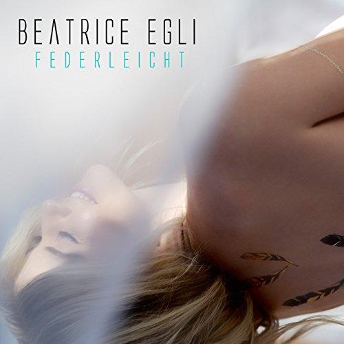 Beatrice Egli - Federleicht