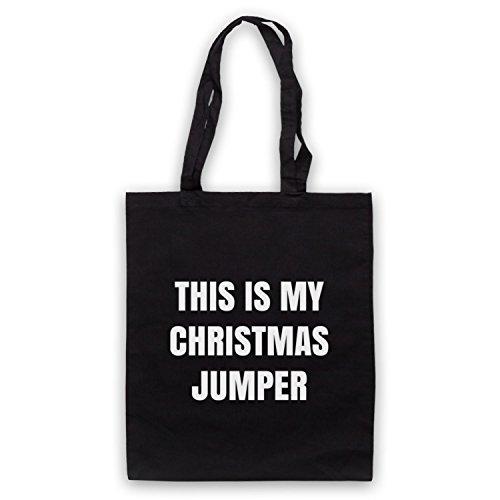 This Is My Christmas Jumper Funny Anti Xmas Slogan Umhangetaschen Schwarz