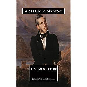 I Promessi Sposi (annotato): edizione integrale ar
