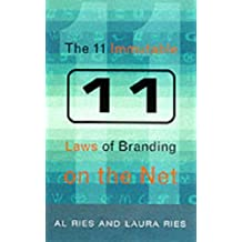 The 11 Immutable Laws of Internet Branding by Al Ries (2000-06-05)