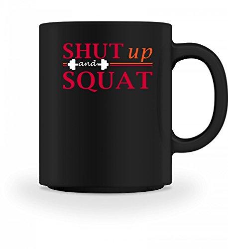 Generic Hochwertige Tasse - Shut Up And Squat Gym - Schlichtes Und Witziges Design