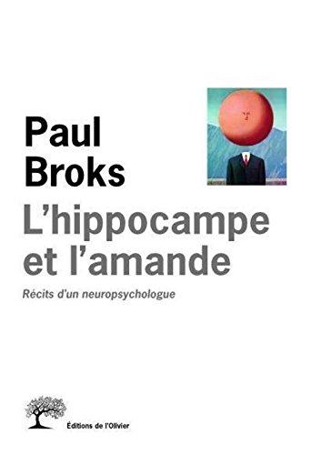 L'Hippocampe et l'amande. Récits d'un neuropsychologue par Paul Broks
