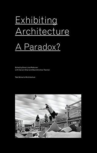 Exhibiting Architecture por Eeva Liisa Pekonen