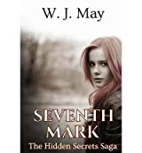 May, W J [ Seventh Mark ] [ SEVENTH MARK ] Apr - 2013 { Paperback }