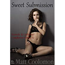 Sweet Submission: part two (Hotwife & Girlfriend Compilations Book 12)