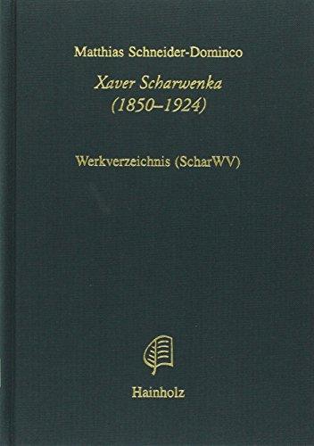 Xaver Scharwenka (1850-1924) (Hainholz Musikwissenschaft)