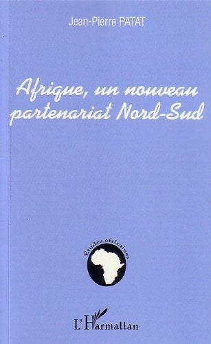Afrique, un nouveau partenariat Nord-Sud