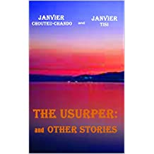 The Usurper: and Other Stories (English Edition)