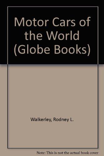 Motor Cars of the World (Globe Books)