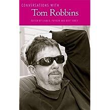 Conversations with Tom Robbins (Literary Conversations Series)