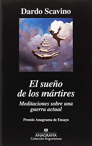 El sueño de los mártires (ARGUMENTOS)