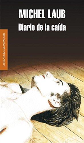 Diario de la caída (Literatura Random House)
