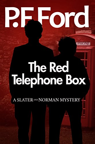 The Red Telephone Box (Slater and Norman Mystery Series Book 5)
