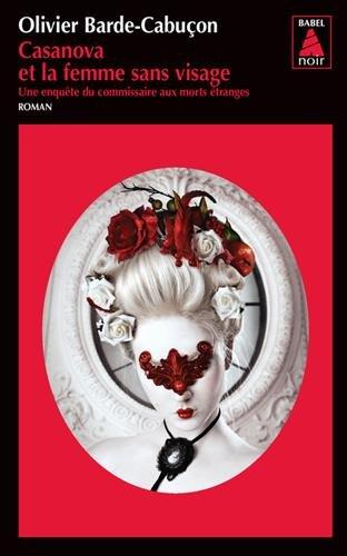 Casanova et la femme sans visage par Olivier Barde-Cabucon