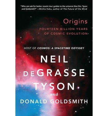 [(Origins)] [Author: Neil Degrasse Tyson] published on (October, 2014)
