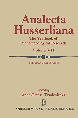 The Human Being in Action: The Irreducible Element in Man Part II Investigations at the Intersection of Philosophy and Psychiatry (Analecta Husserliana)