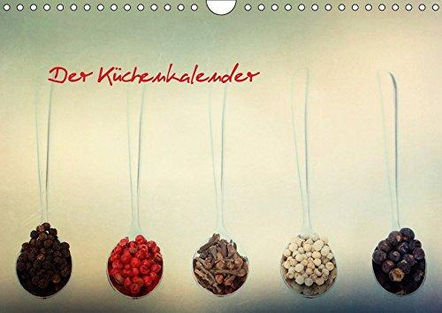 Der Küchenkalender (Wandkalender 2019 DIN A4 quer): Gewürze und mehr (Monatskalender, 14 Seiten )...