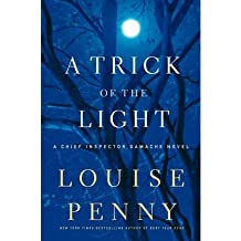{ A TRICK OF THE LIGHT (CHIEF INSPECTOR GAMACHE NOVELS) - LARGE PRINT } By Penny, Louise ( Author ) [ Sep - 2011 ] [ Hardcover ]