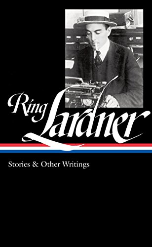 Ring Lardner: Stories & Other Writings (LOA #244) (Library of America) (English Edition)
