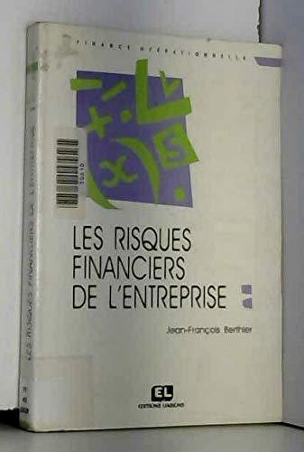 Les risques financiers de l'entreprise