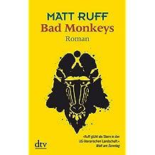 Bad Monkeys: Roman