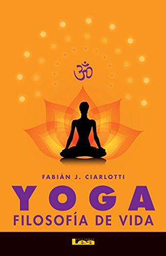 Yoga, filosofía de vida (Alternativas nº 60) eBook: Fabián ...