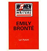 [(Emily Bronte)] [Author: Professor of English and Pro Vice-Chancellor Lyn Pykett] published on (February, 1990)