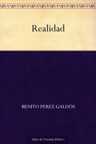 Realidad por Benito Pérez Galdós