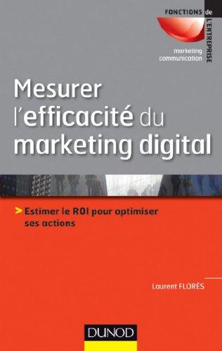 Mesurer l'efficacité du marketing digital (Marketing - Communication)