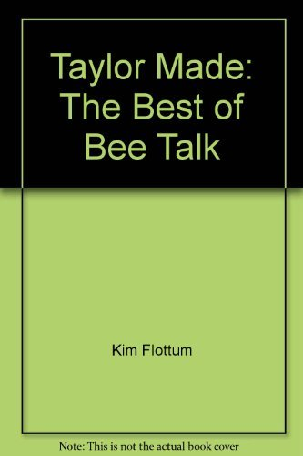 taylor-made-the-best-of-bee-talk-by-richard-taylor-1988-10-01