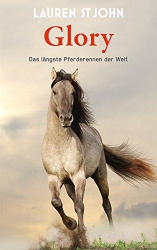 Glory: Das längste Pferderennen der Welt
