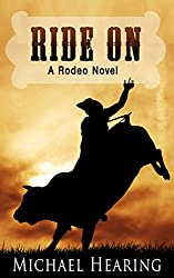 Ride On: A Rodeo Novel
