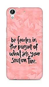 AMEZ be fearless i the pursuit Back Cover For HTC Desire 626 G Plus