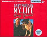 [( My Life in Dog Years )] [by: Gary Paulsen] [Feb-2011]