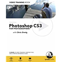Adobe Photoshop CS3 for Photographers: Video Training Book by Chris Orwig (2007-09-30)