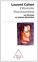 L'Homme Thermomètre : Le Cerveau en pièces détachées