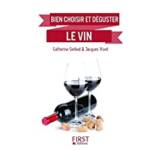 Petit Livre de - Comment bien choisir et déguster son vin