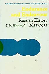 Endurance and Endeavour: Russian History, 1812-1971 (Short Oxford History of the Modern World)