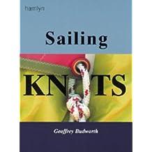 The Hamlyn Book of Sailing Knots by Geoffrey Budworth (2000-07-14)