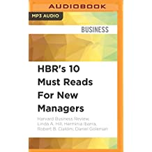 HBRS 10 MUST READS FOR NEW M M (Harvard Business Review)