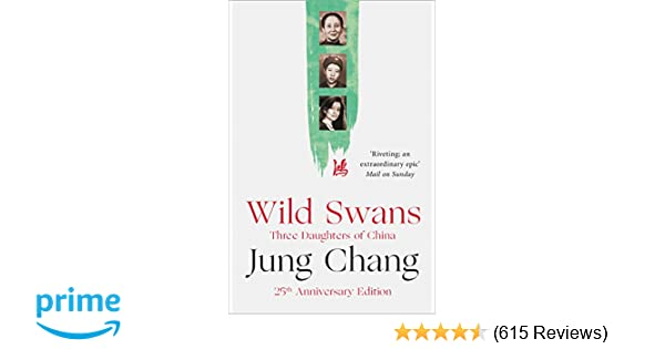 83708294427e Wild Swans  Three Daughters of China  Amazon.co.uk  Jung Chang ...