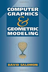 COMPUTER GRAPHICS AND GEOMETRIC MODELING