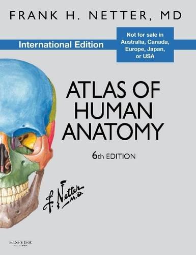 Atlas of Human Anatomy, International Edition (Netter Basic Science)