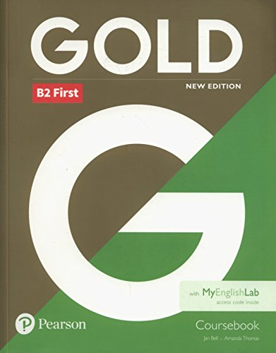 Gold First New Edition Coursebook and MyEnglishLab pack por Jan Bell