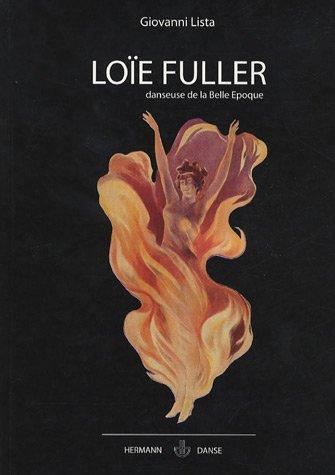 Loe Fuller, danseuse de la Belle Epoque